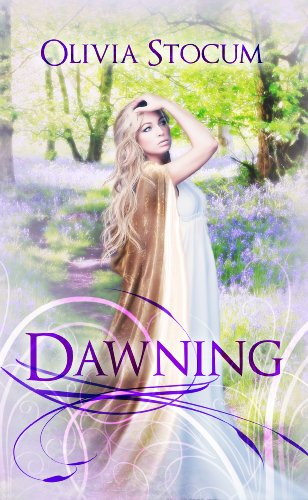 Book: Dawning by Olivia Stocum