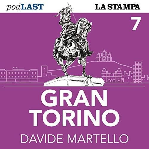 Un giro a Cavallerizza (Gran Torino 7) copertina