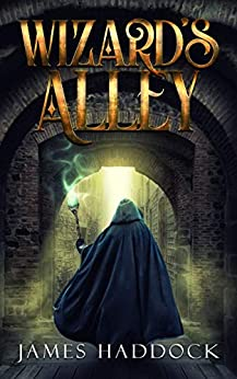 Wizard's Alley by [James Haddock]