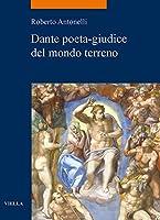 Dante Poeta-Giudice del Mondo Terreno (La Storia. Temi)