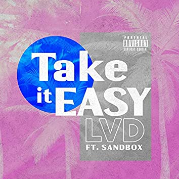 Take It Easy (feat. Sandbox)