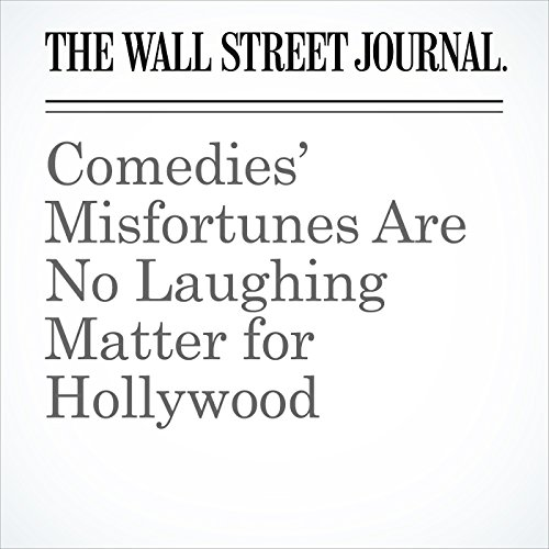 Comedies' Misfortunes Are No Laughing Matter for Hollywood copertina
