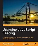Jasmine JavaScript Testing (English Edition)