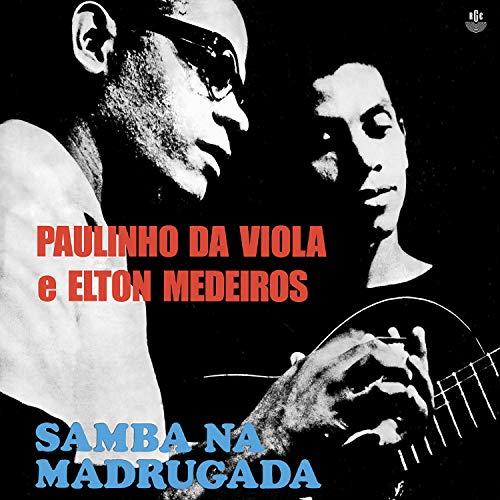 Paulinho Da Viola e Elton Medeiros, LP Samba Na Madrugada - Série Clássicos Em Vinil [Disco de Vinil]