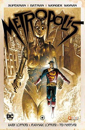 Superman/Batman/Wonder woman: Metropolis