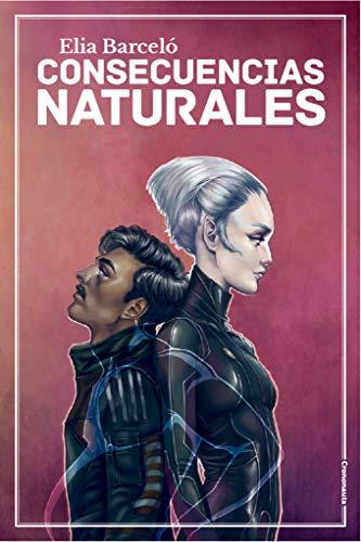Consecuencias naturales de Elia Barceló