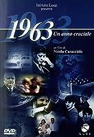 1963 Un Anno Cruciale [Italian Edition]