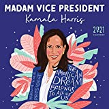 2021 Madam Vice President Kamala Harris Wall Calendar: Inspiration from the First Woman in the White House -- A Yearlong Art Calendar thru December 2021 (Monthly Calendar, Gift for Women)