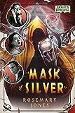 Mask of Silver: An Arkham Horror Novel