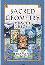 [Sacred Geometry Oracle Deck] [Author: Hart, Francene] [October, 2001]