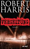 Robert Harris: Vergeltung