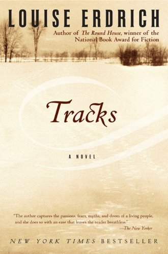 Tracks (Edition Reprint) by Erdrich, Louise [Paperback(1989£©]