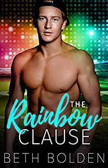 The Rainbow Clause by [Beth Bolden]