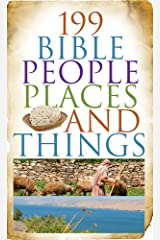 199 Bible People, Places, and Things (Value Books) Kindle Edition