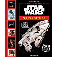 The Moviemaking Magic of Star Wars: Ships & Battles