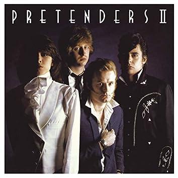 Pretenders II (2018 Remaster)