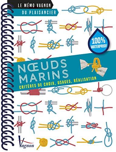 Noeuds marins (Le mémo Vagnon du plaisancier)