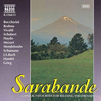 Sarabande - Classical Favourites for Relaxing and Dreaming