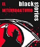 Black Stories-El Interrogatorio (Gen-X Games GENBS30)