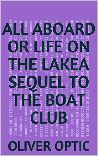 All Aboard or Life on the LakeA Sequel to The Boat Club (English Edition)