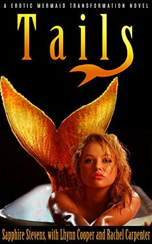 Tails: a Erotic Mermaid Transformation Novel