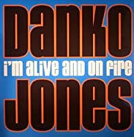 I'm Alive & on Fire [12 inch Analog]