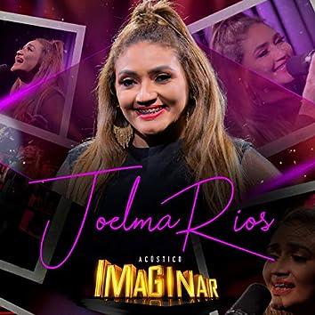 Acústico Imaginar: Joelma Rios (Acústico)