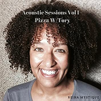 Acoustic Sessions, Vol. I: Pizza With Tory
