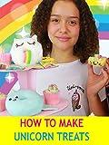 How to Make Unicorn Treats