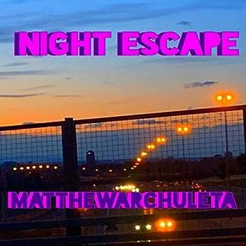 Night Escape