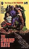 The Phantom: The Complete Avon Novels: Volume 11 The Swamp Rats! (The Story of the Phantom)