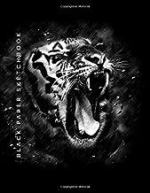 Black Paper Sketch Book: A Tiger Sketch Book With Black Pages   Large Sketchbook For Use With Gel Pens   Reverse Color Book   Roaring Tiger