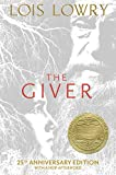 The Giver (25th Anniversary Edition): 25th Anniversary Edition (Giver Quartet)