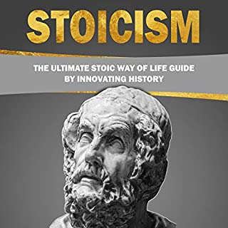 Stoicism - The Ultimate Stoic Way of Life Guide audiobook cover art