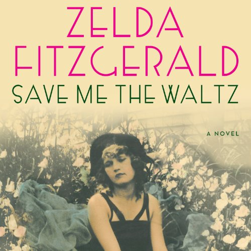Save Me the Waltz audiobook cover art