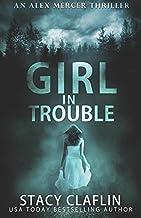 Girl in Trouble (An Alex Mercer Thriller)