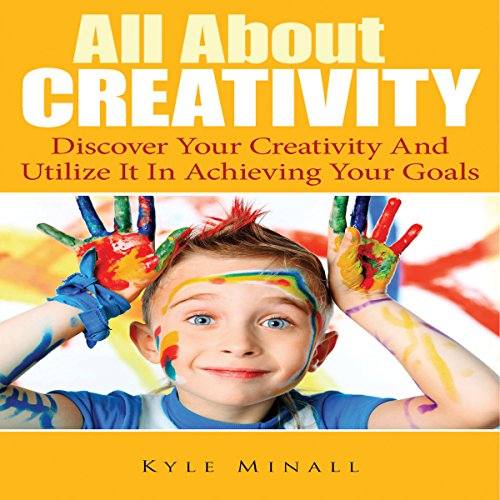 All About Creativity audiobook cover art