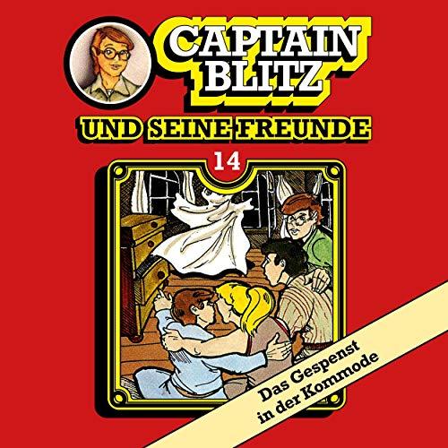 Das Gespenst in der Kommode: Captain Blitz und seine Freunde 14