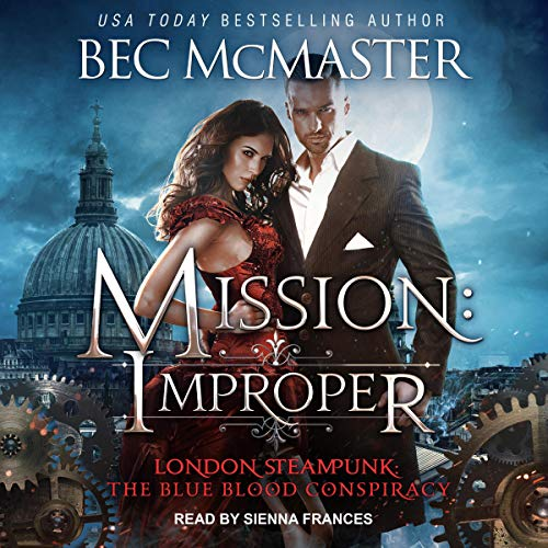 Mission: Improper Audiobook By Bec McMaster cover art