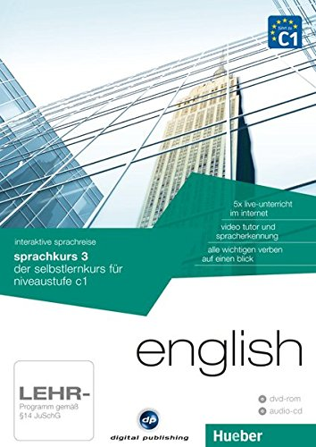 interaktive sprachreise sprachkurs 3 english: der selbstlernkurs für niveaustufe c1 / Paket: 1 DVD-ROM + 1 Audio-CD (Interaktive Sprachreise digital publishing)