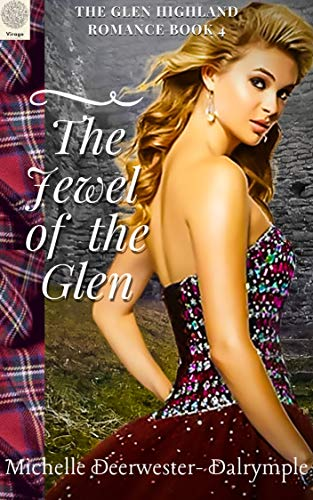 Book: The Jewel of the Glen - The Glen Highland Romance by Michelle Deerwester-Dalrymple