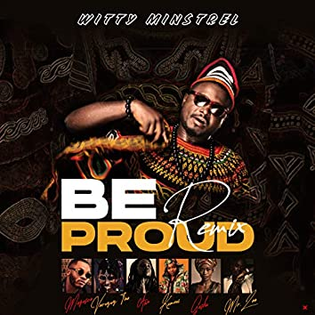 Be Proud (Remix)