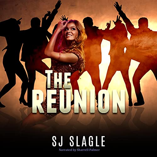 The Reunion Audiobook By SJ Slagle cover art