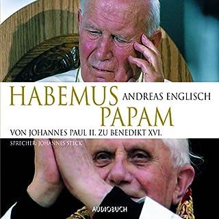 Habemus Papam: Von Johannes Paul II. zu Benedikt XVI. Titelbild