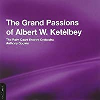 Grand Passion of Albert W. Ketelby by IVOR NOVELLO (2004-03-23)
