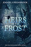 Heirs of the Frost: The Deathweaver Series, Book 1