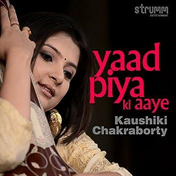 Yaad Piya Ki Aaye - Single