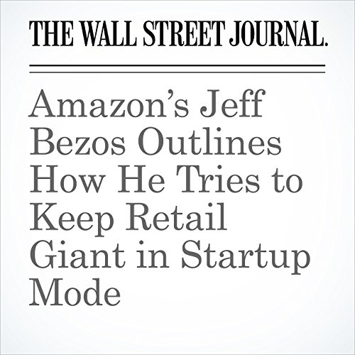 Amazon's Jeff Bezos Outlines How He Tries to Keep Retail Giant in Startup Mode copertina
