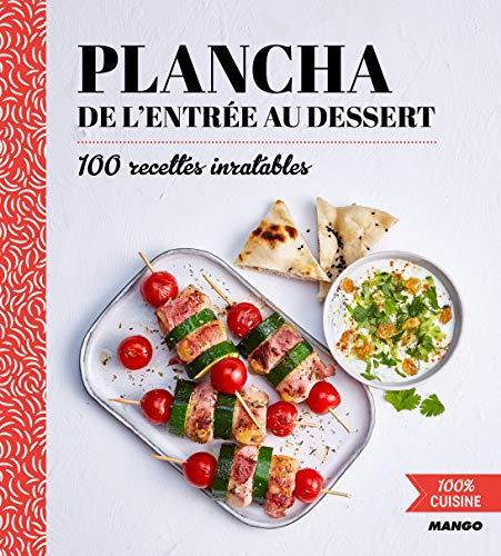 100% cuisine : Plancha de l'entr...