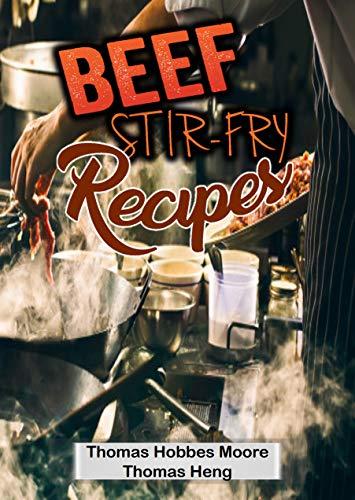 Beef Stir-Fry Recipes (English Edition)